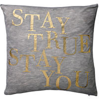 "Bloomingville - ""Stay True, Stay You"" Cushion - 40x40cm"
