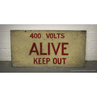 400 Volts ALIVE Keep Out Sign