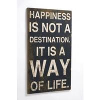 """Happiness is a Way of Life"" - Shabby Chic Sign"