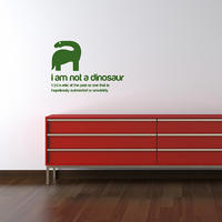 I am not a Dinosaur Sticker - Spin Wall Stickers